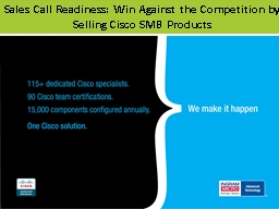 Sales Call Readiness: Win Against the Competition by Selling Cisco SMB Products