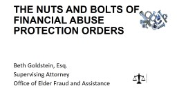 THE NUTS AND BOLTS OF FINANCIAL ABUSE PROTECTION ORDERS