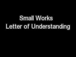 Small Works  Letter of Understanding
