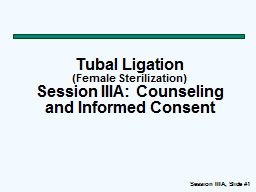 Tubal Ligation ( Female Sterilization)