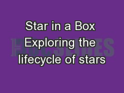 Star in a Box Exploring the lifecycle of stars
