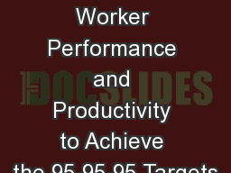 Optimizing Health Worker Performance and Productivity to Achieve the 95-95-95 Targets