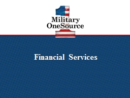 Financial Services Guidelines for Military OneSource financial PowerPoint PPT Presentation