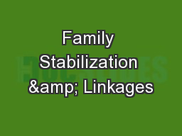 Family Stabilization & Linkages