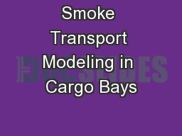 Smoke Transport Modeling in Cargo Bays