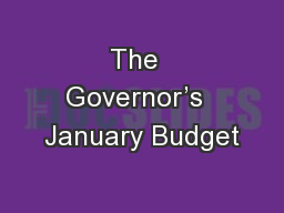 The  Governor�s  January Budget