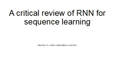 A critical review of RNN for sequence learning