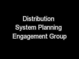 Distribution System Planning Engagement Group
