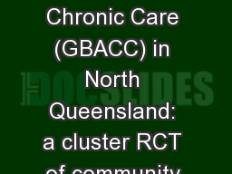 Getting Better at Chronic Care (GBACC) in North Queensland: a cluster RCT of community health worke