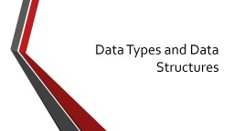 Data Types and Data Structures