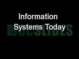 Information Systems Today PowerPoint PPT Presentation