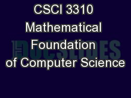 CSCI 3310 Mathematical Foundation of Computer Science PowerPoint PPT Presentation