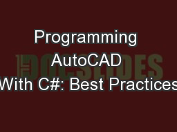 Programming AutoCAD With C#: Best Practices