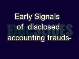 Early Signals  of  disclosed accounting frauds-