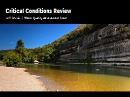 Critical Conditions Review