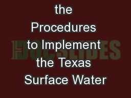 Revisions to the Procedures to Implement the Texas Surface Water