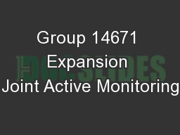 Group 14671 Expansion Joint Active Monitoring