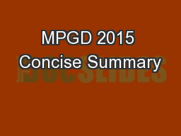 MPGD 2015 Concise Summary