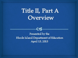 Title II, Part A  Overview
