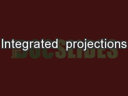 Integrated  projections