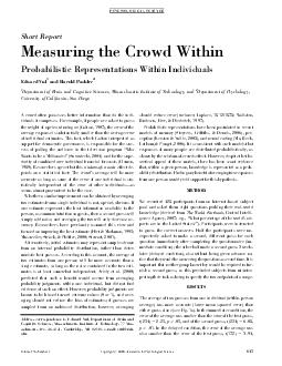 ShortReport Measuring the Crowd Within Probabilistic Representations Within Individuals EdwardVul andHaroldPashler Department of Brain and Cognitive Sciences Massachusetts Institute of Technology and