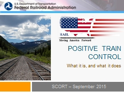 Positive train control What it is, and what it does