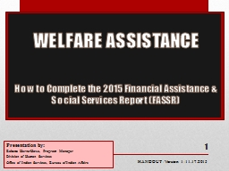 WELFARE ASSISTANCE  How to Complete the 2015 Financial Assistance & Social Services Report (FAS PowerPoint PPT Presentation