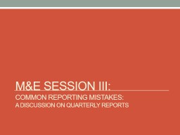 M&E Session  III:  Common reporting mistakes:
