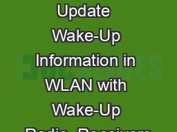 Follow-up  on Update  Wake-Up Information in WLAN with Wake-Up Radio  Receivers