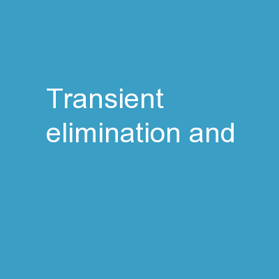 Transient elimination  and