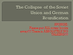 The Collapse of the Soviet Union and German Reunification