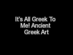 It's All Greek To Me! Ancient Greek Art
