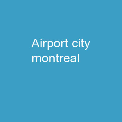 AIRPORT CITY  Montreal