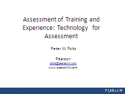 Assessment of Training and Experience: Technology  for Assessment