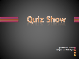 Quiz Show Question and Answer