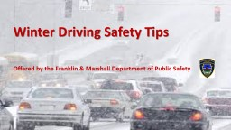1 Winter Driving Safety Tips PowerPoint PPT Presentation