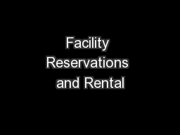 Facility Reservations and Rental