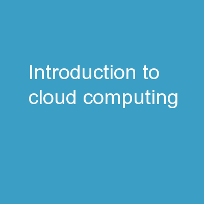 ????? Introduction to Cloud Computing