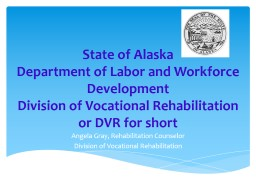 State of Alaska  Department of Labor and Workforce Development