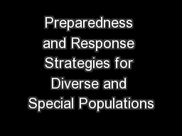 Preparedness and Response Strategies for Diverse and Special Populations