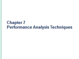 Chapter 7 Performance Analysis Techniques