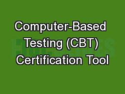 Computer-Based Testing (CBT) Certification Tool