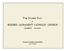 The Master Plan for Blessed Sacrament catholic church
