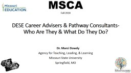 MSCA Fall 2018 DESE Career Advisers & Pathway Consultants-
