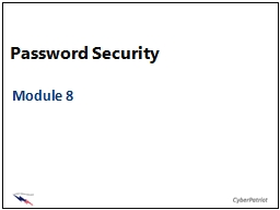 Password Security Module 8 PowerPoint PPT Presentation