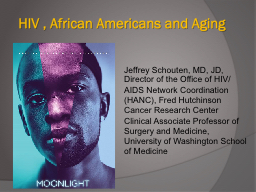 HIV , African Americans and Aging