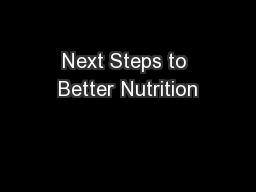 Next Steps to Better Nutrition