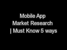 Mobile App Market Research | Must Know 5 ways