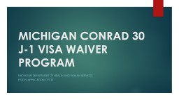 MICHIGAN CONRAD 30 J-1 VISA WAIVER PROGRAM