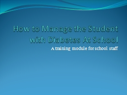 How to Manage the Student with Diabetes At School